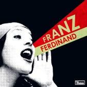 You Could Have It So Much Better von Franz Ferdinand