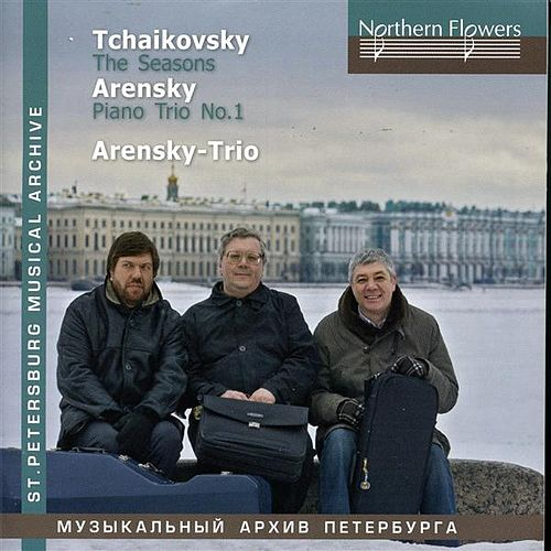 Play & Download Tchaikovski: The Seasons - Arensky: Piano Trio No. 1 by Arensky Trio | Napster