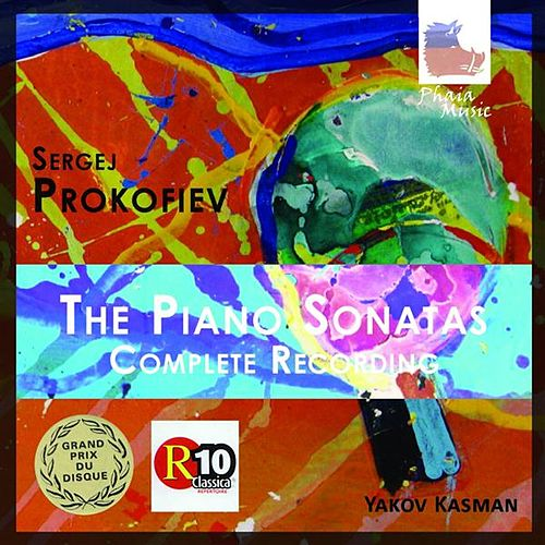 Prokofiev: The Piano Sonatas by Yakov Kasman