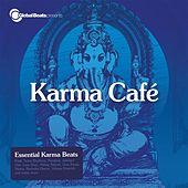 Global Beats presents Karma Cafe by Various Artists