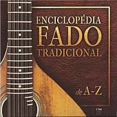 Enciclopedia Fado Tradicional A-Z von Various Artists