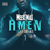 Play & Download Amen (feat. Drake) by Meek Mill | Napster