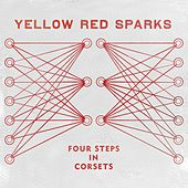 Play & Download Four Steps In Corsets by Yellow Red Sparks | Napster