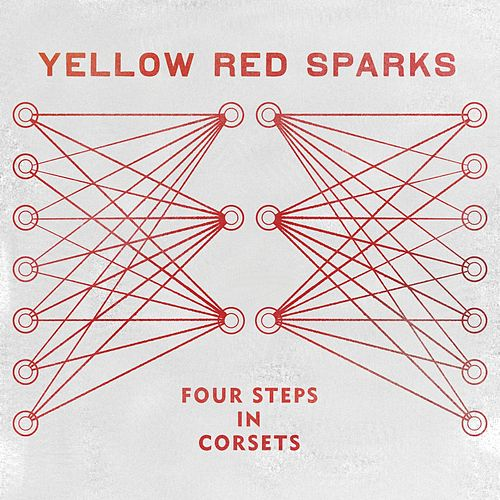 Four Steps In Corsets by Yellow Red Sparks