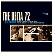 Play & Download The R&B of Membership by The Delta 72 | Napster