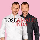 Play & Download Linda (feat. Malú) by Miguel Bosé | Napster