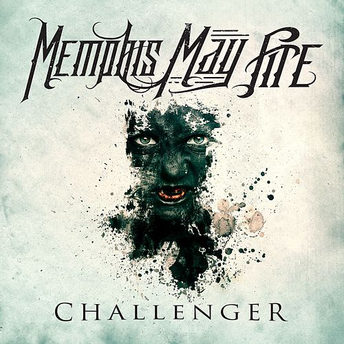 Play & Download Challenger by Memphis May Fire | Napster