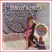 Play & Download Dueto Azteca by Dueto Azteca | Napster