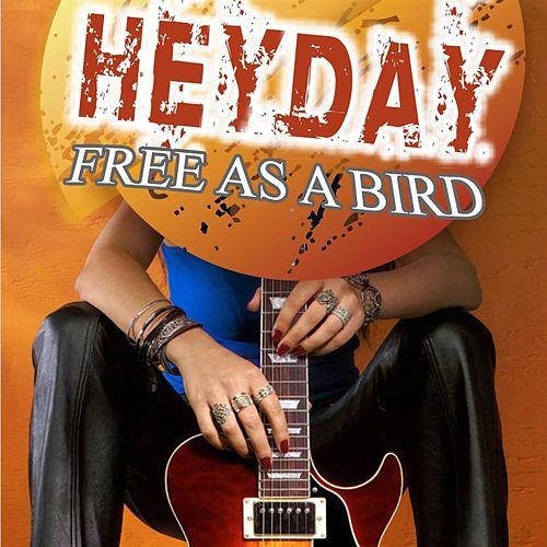 Play & Download Heyday - Free as a bird by HEYDAY | Napster