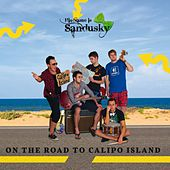 Play & Download On the Road to Calipo Island by His Name is Sandusky | Napster