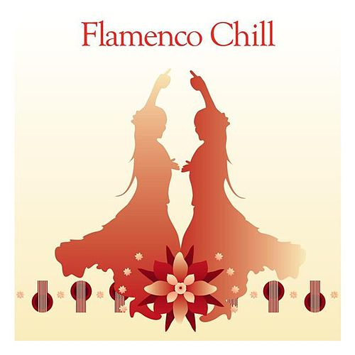 Bar de Lune Presents Flamenco Chill by Various Artists