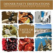 Play & Download Bar de Lune Presents Dinner Party Destination a Taste of Spain by Various Artists | Napster
