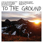 Play & Download To The Ground 7