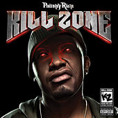 Kill Zone by Philthy Rich