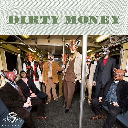 Dirty Money by Antibalas