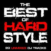 Play & Download The Best Of Hardstyle by Various Artists | Napster