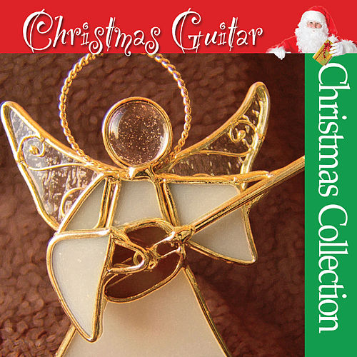 Play & Download Christmas Guitar by The Christmas Collection | Napster
