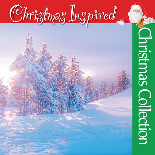 Play & Download Christmas Inspired by The Christmas Collection | Napster