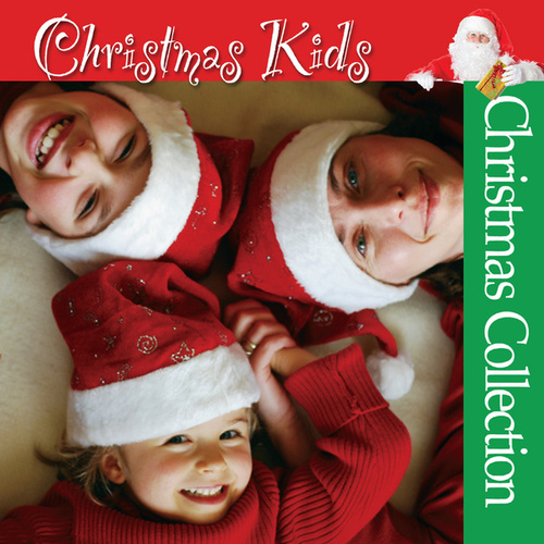 Play & Download Christmas Kids by The Christmas Collection | Napster