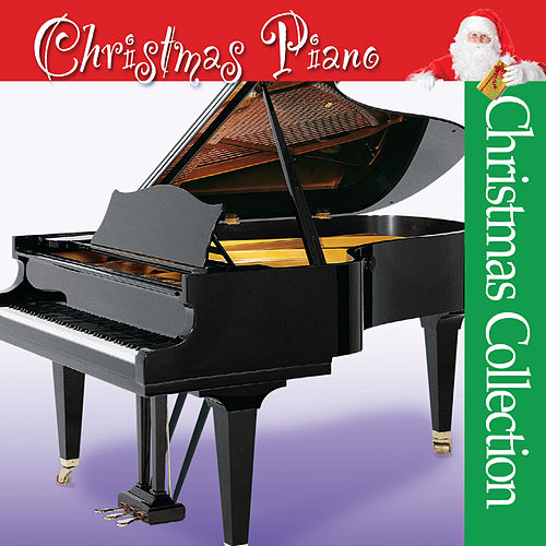 Play & Download Christmas Piano by The Christmas Collection | Napster