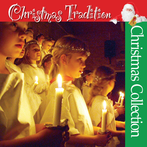 Play & Download Christmas Tradition by The Christmas Collection | Napster