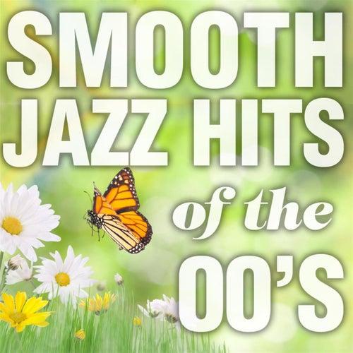 Smooth Jazz Hits of The 00's von Smooth Jazz Allstars