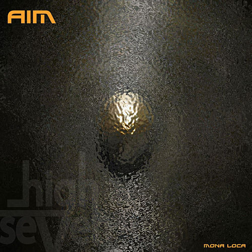 Play & Download Mona Loca by Aim | Napster