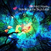 Play & Download Standing At the Sky's Edge by Richard Hawley | Napster