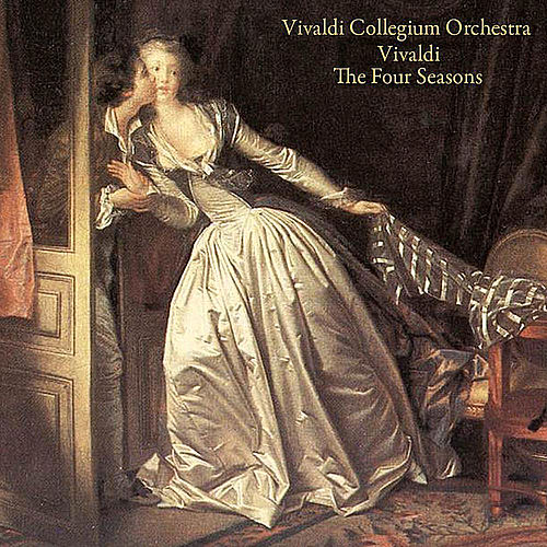 Play & Download Vivaldi: the Four Seasons by Vivaldi Collegium Orchestra | Napster