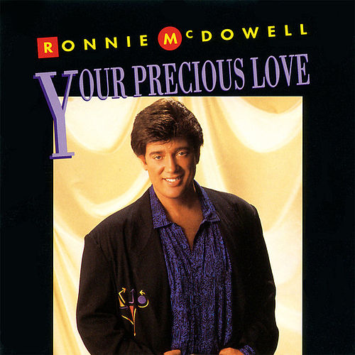 Play & Download Your Precious Love by Ronnie McDowell | Napster