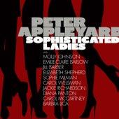Sophisticated Ladies by Peter Appleyard