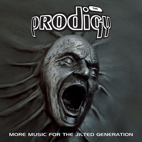 Play & Download More Music For The Jilted Generation by The Prodigy | Napster