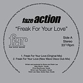 Freak for Your Love by Faze Action