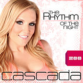 The Rhythm of the Night by Cascada