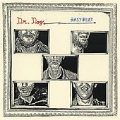 Easy Beat by Dr. Dog