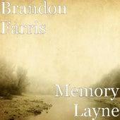 Play & Download Memory Layne by Brandon Farris | Napster