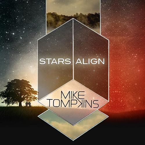 Play & Download Stars Align by Mike Tompkins | Napster