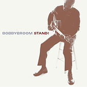Play & Download Stand! by Bobby Broom | Napster