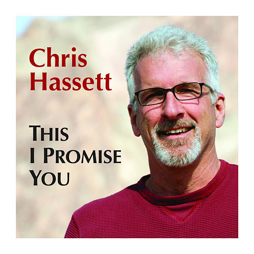 Play & Download This I Promise You by Chris Hassett | Napster