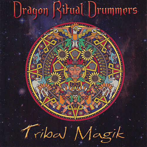 Play & Download Tribal Magik by Dragon Ritual Drummers | Napster