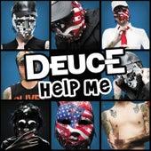 Help Me by Deuce