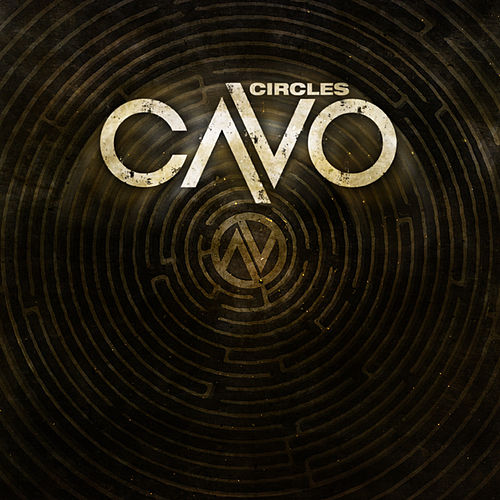 Play & Download Circles (Acoustic) by Cavo | Napster