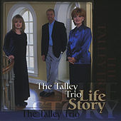 Play & Download Life Story by The Talley Trio | Napster