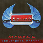 Out of the Darkness (remastered) by Bloodgood