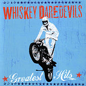 The Essential by Whiskey Daredevils