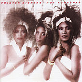 Play & Download Hot Together by The Pointer Sisters | Napster