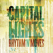 Play & Download Rhythm 'N' Moves by Capital Lights | Napster