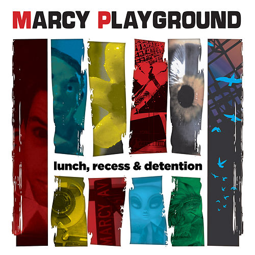 Play & Download Lunch, Recess & Detention by Marcy Playground | Napster