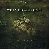 Play & Download Captors by Wolves At The Gate | Napster