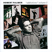 Addictions Volume 2 by Robert Palmer